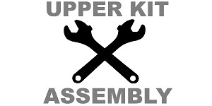 Upper Parts Kit Assembly - Let us assemble that upper kit for you!